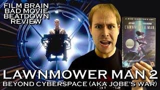 Bad Movie Beatdown: Lawnmower Man 2 - Beyond Cyberspace (AKA Jobe's War) (REVIEW)