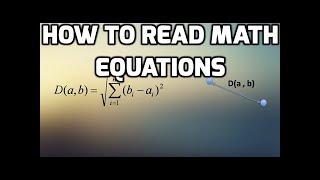 How to Read Math Equations