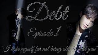 Debt Taehyung FF 18+ Episode 1