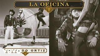 Gerardo Ortiz - La Oficina (Audio)