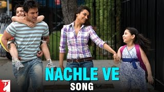 Nachle Ve  - Song  Promo - Ta Ra Rum Pum