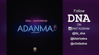 DNA - Adanma (feat. Mayorkun)[ Official Audio ]