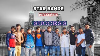"#STAR#BANDE#PRESENTS - ""SUCCESS""(official video) new punjabi song 2018