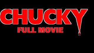 CHUCKY (2014) Full Movie (Fan Film) FULL SCREEN