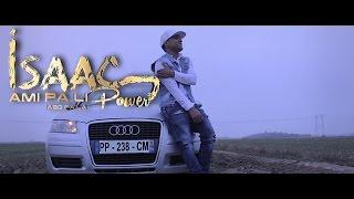 ISAAC POWER - AMI PA LI (ABO PA LA) VIDEO OFICIAL