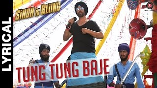 Tung Tung Baje Lyrical Video | Singh Is Bliing | Akshay Kumar & Amy Jackson | Sneha Khanwalkar