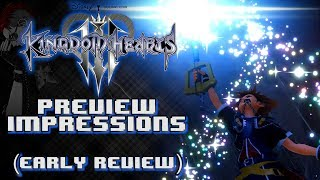 Kingdom Hearts 3 PREVIEW IMPRESSIONS   Early HMK Review