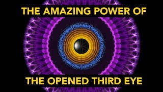 The Amazing Power of the Opened Third Eye • (Benefits, Side Effects, and More!)