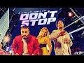 Don T Stop Full Song Flint J Feat Kuwar Virk Latest Punjab Songs 2017 T Series Apna Punjab mp3