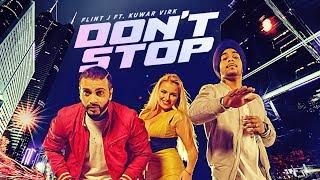 Don't Stop (Full Song) | Flint J Feat. Kuwar Virk | Latest Punjab Songs 2017 | T-Series Apna Punjab