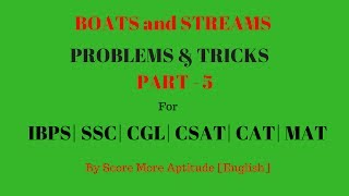 Boats and Streams Problems and Tricks - Part 5