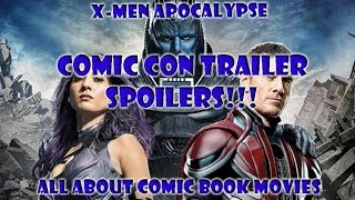 X-Men: Apocalypse  Comic-Con Trailer Spoilers