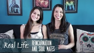 Real Life with Kathy & Nancy: Reincarnation and Soul Mates