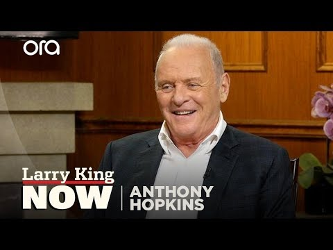 If You Only Knew Anthony Hopkins Larry King Now Ora.TV