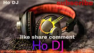 Ho.. Bole.. Sarjam baha Ho Munda DJ song