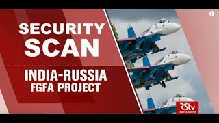 Security Scan - India-Russia FGFA Project