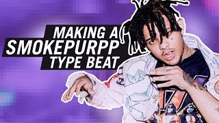 HOW TO MAKE A SMOKEPURPP TYPE BEAT FROM SCRATCH
