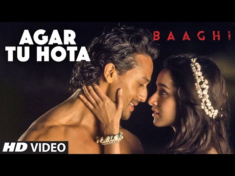 Xxx Mp4 Agar Tu Hota Video Song BAAGHI Tiger Shroff Shraddha Kapoor Ankit Tiwari T Series 3gp Sex