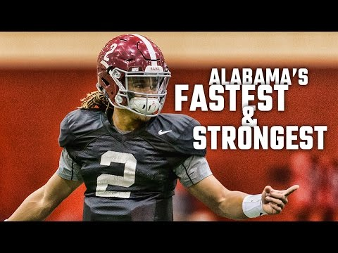 Who are Alabama's fastest and strongest players