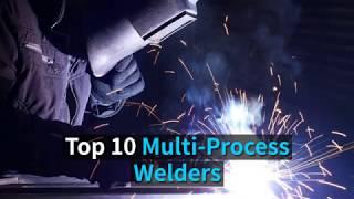 Top 10 Multi Process Welders You Can Buy
