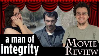 A Man of Integrity (2017) - Iran - Movie Review | NO SPOILERS