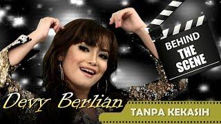 Devy Berlian- Behind The Scenes Video Klip - Tanpa Kekasih - NSTV - TV Musik Indonesia