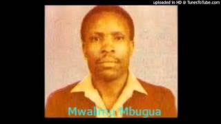 ni kii giatumire uthii ta mukuungi by Mwalimu James Mbugua