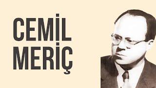 Cemil Meriç | Modern Çağ İnsan Hikayeleri #1