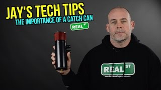 Jay's Tech Tips - Why is a Catch Can Important for my Build? - Real Street Performance