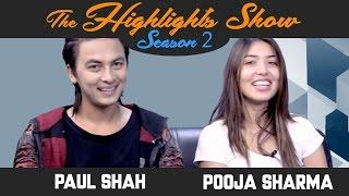 Actors PAUL SHAH & POOJA SHARMA @ THE HIGHLIGHTS SHOW   Season 2   Ep. 19   MA YESTO GEET GAUCHHU