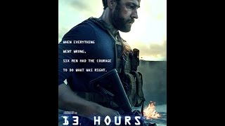 13 Hours The Secret Soldiers of Benghazi 2016 مترجم