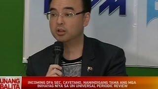 Incoming DFA Sec. Cayetano, nanindigang tama ang mga inihayag niya sa UN Universal Periodic Review
