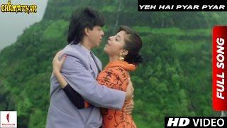 Yeh Hai Pyar Pyar Full Song | Chamatkar | Shah Rukh Khan, Urmila Matondkar