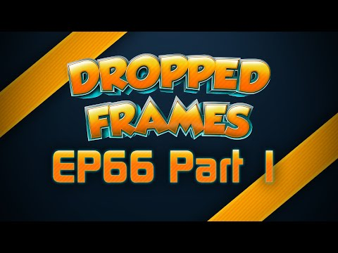 Dropped Frames Week 66 Bits Interview with Twitch Part 1