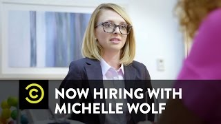 Now Hiring with Michelle Wolf