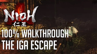 Nioh 100% Exploration Walkthrough #10 The Iga Escape (All Items, All Kodama...)