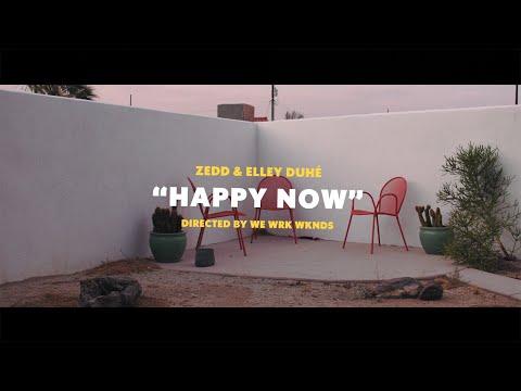 Zedd & Elley Duhé - Happy Now (Lyrics)