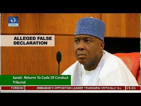 Saraki Returns To Code Of Conduct Tribunal |News Across Nigeria|