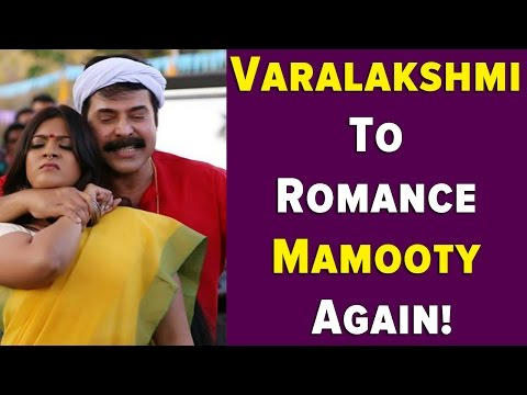Varalakshmi To Romance Mamooty Again!