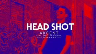 Akcent // HeadShot ( feat. Pack The Arcade, Kief Brown & Mr. Vik) audio