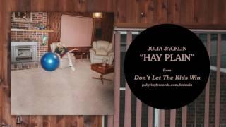 Julia Jacklin - Hay Plain [OFFICIAL AUDIO]