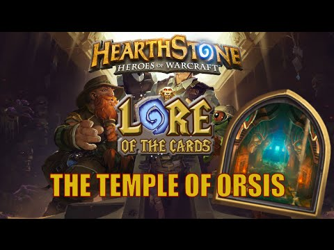 Hearthstone | Lore of the Cards | The Temple of Orsis