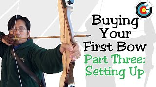 Archery | Buying Your First Bow #3 - Setting Up