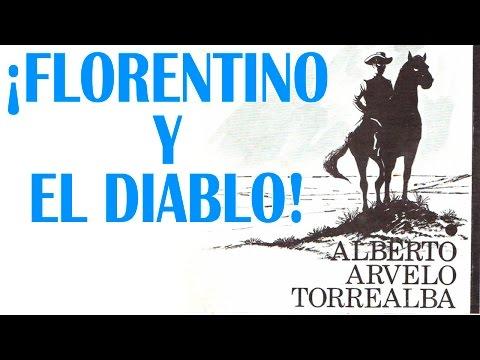 Contrapunteo de Florentino y el Diablo Original