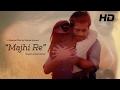 MAJHI RE | Official Music Video | Farhad Ahmed | Armin Sumon | Shamol Mawla | Kamrunnahar Tonny