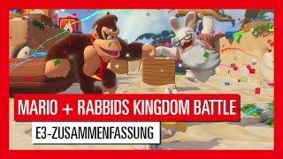 Mario + Rabbids Kingdom Battle E3-Zusammenfassung mit Davide und Grant   Ubisoft [DE]