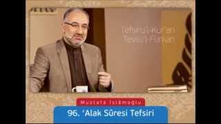 096 Alak Suresi Tefsiri - Mustafa İslamoğlu