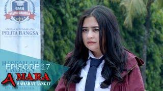 Amara Sahabat Langit - Episode 17   Sinetron 2017