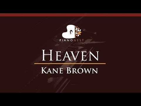 Kane Brown - Heaven - HIGHER Key (Piano Karaoke  Sing Along)