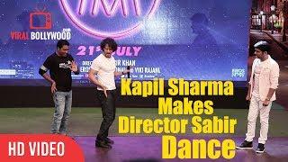 Kapil Sharma Makes Director Sabbir Khan Dance   The Kapil Sharma Show